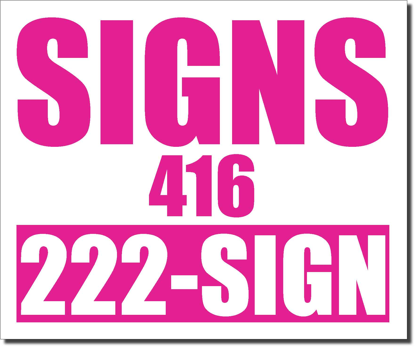24x20 Renegade Satin CMS Magenta 233C  Color Lawn Bag Signs Print Colour