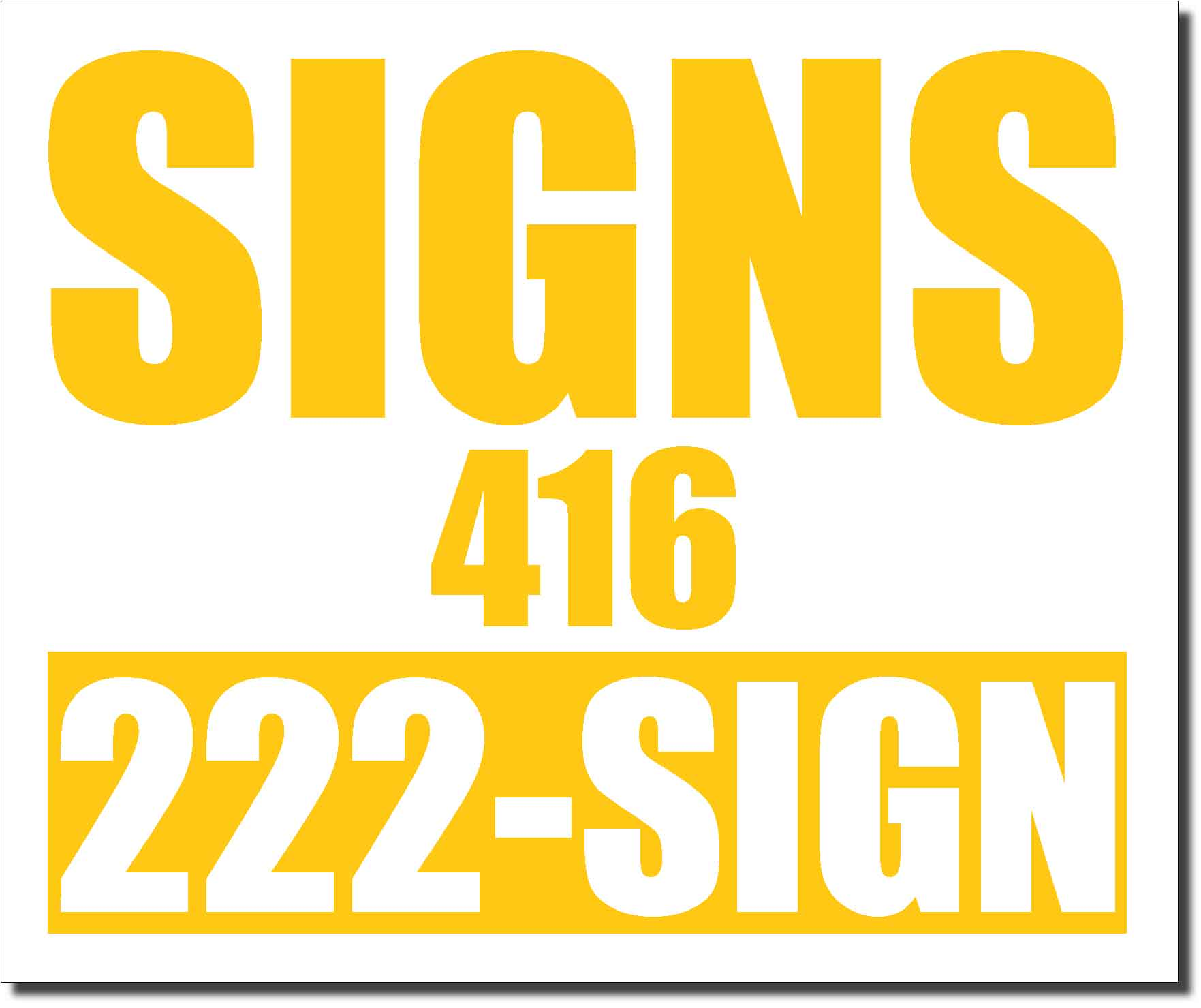 24x20 Renegade Satin Medium Yellow 7548C Color Lawn Bag Signs Print Colour
