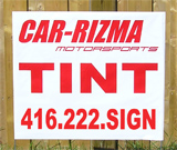 Car Tint Yard Signs