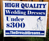 Wedding Dresses Yard Signs